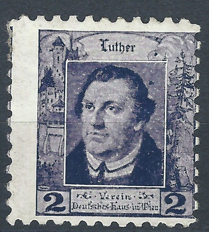 Luther Briefmarken, Vignette, Reklamemarke, Werbemarke, Martin Luther - Deutsches Haus Wien